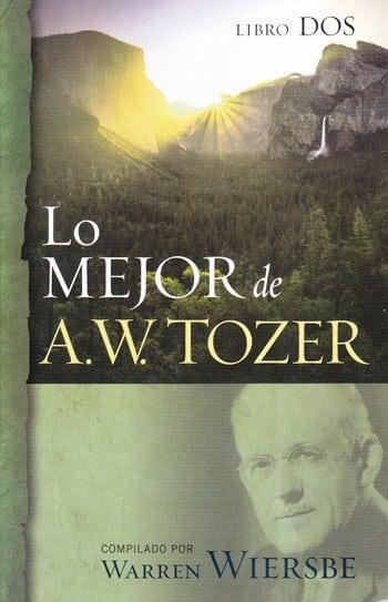 Lo Mejor de A.W. Tozer - tomo 2