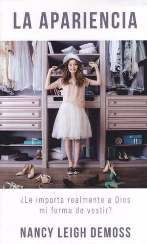 La Apariencia:  Le Importa Realmente a Dios Mi Forma de Vestir?  (bolsillo)