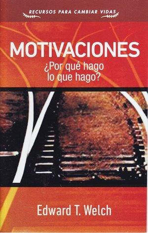 Motivaciones - ¿Por qué hago las cosas que hago?