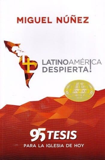 ¡Latinoamérica Despierta! - los  95 Tesis para la Iglesia de Hoy