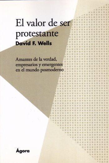 El Valor de ser protestante - Amantes de la verdad
