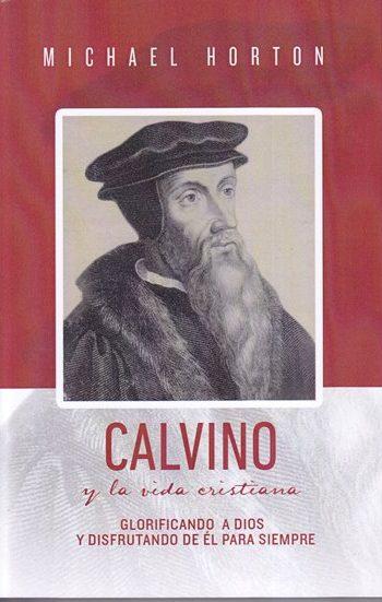 Calvino y la Vida Crisrtiana
